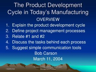 The Product Development Cycle in Today s Manufacturing