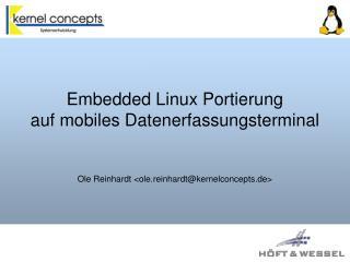 Embedded Linux Portierung auf mobiles Datenerfassungsterminal