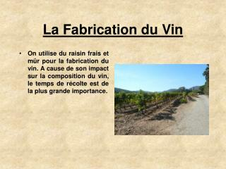 La Fabrication du Vin