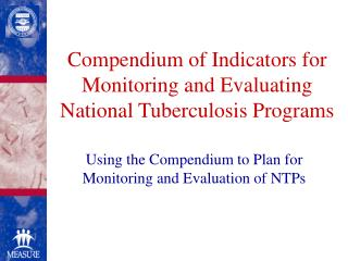 Compendium of Indicators for Monitoring and Evaluating National Tuberculosis Programs