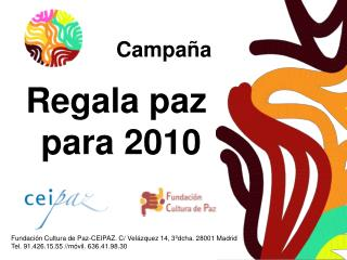 Regala paz  para 2010