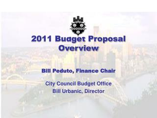 2011 Budget Proposal Overview