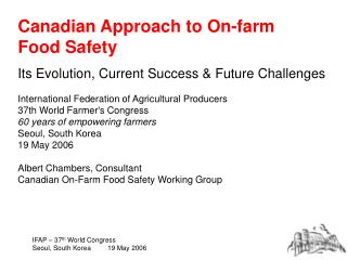 Canadian Approach to On-farm  Food Safety