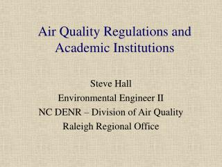 Air Quality Regulations and Academic Institutions