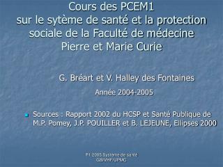 Cours des PCEM1 sur le syt me de sant  et la protection sociale de la Facult  de m decine Pierre et Marie Curie