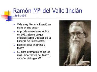 Ram n M  del Valle Incl n 1866-1936