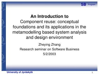 An Introduction to Component reuse: conceptual foundations and its applications in the metamodelling based system analys