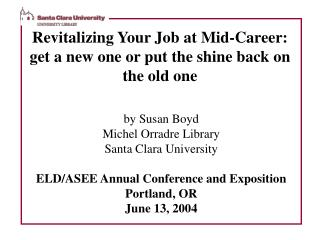Revitalizing Your Job at Mid-Career: get a new one or put the shine back on the old one