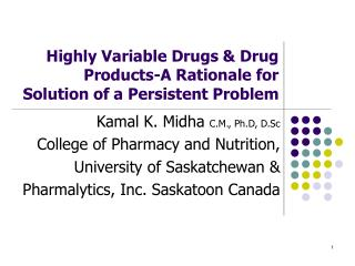 Highly Variable Drugs  Drug Products-A Rationale for Solution of a Persistent Problem