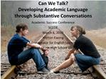 Can We Talk  Developing Academic Language through Substantive Conversations