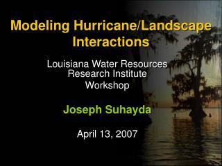 Modeling Hurricane