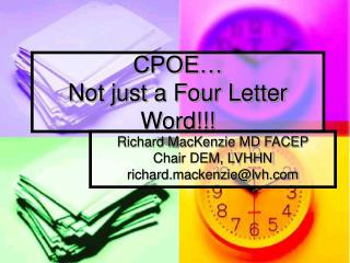 CPOE   Not just a Four Letter Word