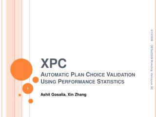XPC Automatic Plan Choice Validation Using Performance Statistics