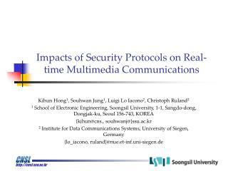 Impacts of Security Protocols on Real-time Multimedia Communications