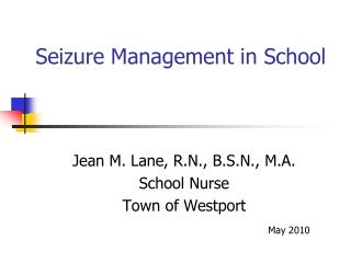 Seizure Management in School