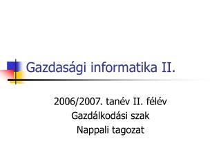 Gazdas gi informatika II.