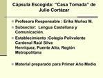C psula Escogida:  Casa Tomada  de Julio Cort zar