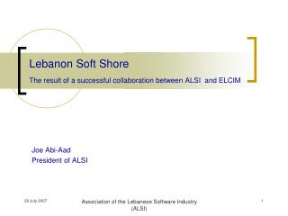 Lebanon Soft Shore   The result of a successful collaboration between ALSI  and ELCIM