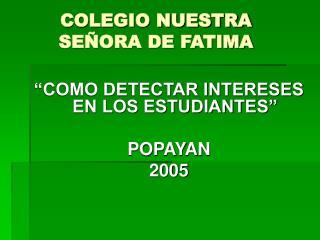 COLEGIO NUESTRA SE ORA DE FATIMA