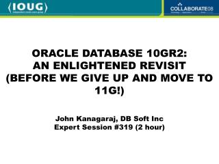 John Kanagaraj, DB Soft Inc Expert Session 319 2 hour