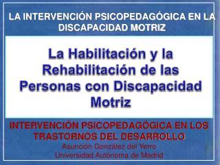LA INTERVENCI N PSICOPEDAG GICA EN LA DISCAPACIDAD MOTRIZ