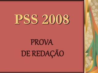 PSS 2008    PROVA  DE REDA  O