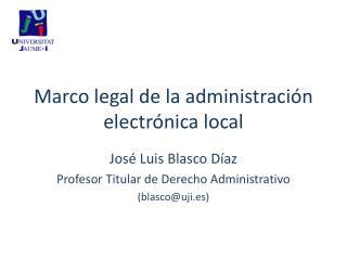 Marco legal de la administraci n electr nica local