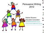 Persuasive Writing  2012