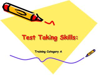 Test Taking Skills: