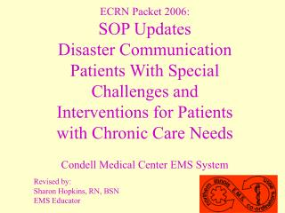 ECRN Packet 2006: SOP Updates Disaster Communication Patients With Special Challenges and Interventions for Patients wit