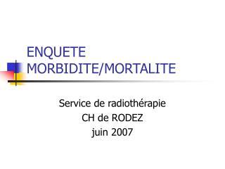ENQUETE MORBIDITE