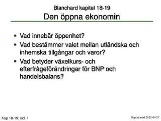 Blanchard kapitel 18-19  Den  ppna ekonomin