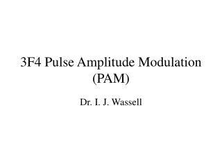 3F4 Pulse Amplitude Modulation PAM