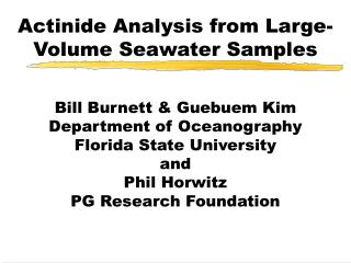 Actinide Analysis from Large-Volume Seawater Samples