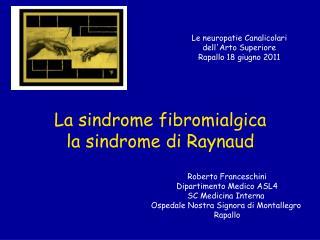 La sindrome fibromialgica la sindrome di Raynaud