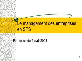 Le management des entreprises en STS