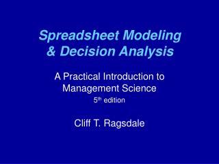 Spreadsheet Modeling   Decision Analysis