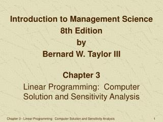 Chapter 3 - Linear Programming:  Computer Solution and Sensitivity Analysis