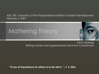 Mattering Theory