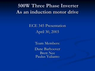 500W Three Phase Inverter As an induction motor drive