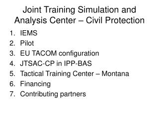 Joint Training Simulation and Analysis Center   Civil Protection