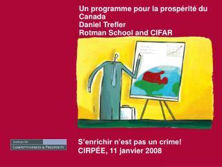 Un programme pour la prosp rit  du Canada Daniel Trefler Rotman School and CIFAR
