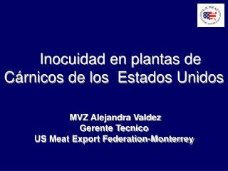 Inocuidad en plantas de  C rnicos de los  Estados Unidos