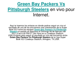 Ver el partido Green Bay Packers Vs Pittsburgh Steelers en v