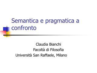 Semantica e pragmatica a confronto