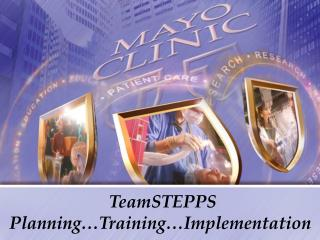 TeamSTEPPS Planning Training Implementation