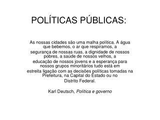 POL TICAS P BLICAS: