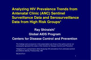 Analyzing HIV Prevalence Trends from Antenatal Clinic ANC Sentinel Surveillance Data and Serosurveillance Data from High