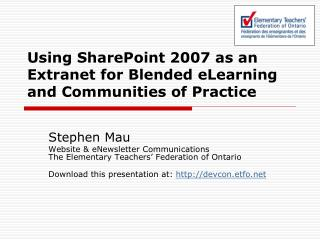 Using SharePoint 2007 as an Extranet for Blended eLearning and Communities of Practice