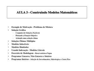AULA 3 - Construindo Modelos Matem ticos